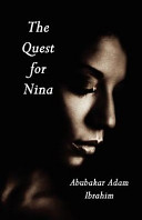 The Quest for Nina