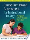 Curriculum Based Assessment for Instructional Design