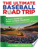The Ultimate Baseball Road Trip  2nd