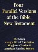 Four Parallel Versions of the Bible New Testament