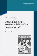 Geschichte eines Buches  Adolf Hitlers  Mein Kampf
