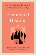 Embodied Healing