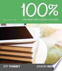 100  Information Literacy Success  Loose Leaf Version