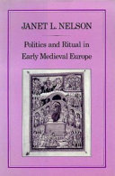 Politics and Ritual in Early Medieval Europe