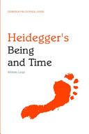 Heidegger's Being and Time: An Edinburgh Philosophical Guide
