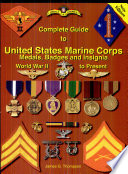 Complete Guide to United States Marine Corps Medals  Badges  and Insignia