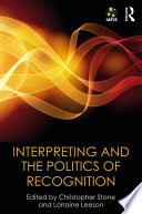 Interpreting And The Politics Of Recognition