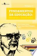 Fundamentos da Educação - Vol. 4