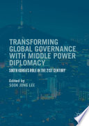 Transforming Global Governance With Middle Power Diplomacy
