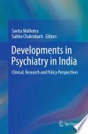 Developments In Psychiatry In India