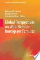 Global Perspectives On Well Being In Immigrant Families