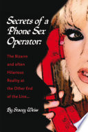 Secrets of a Phone Sex Operator
