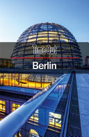 Time Out Berlin City Guide : companion for anyone heading to the...
