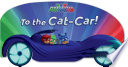 To the Cat Car