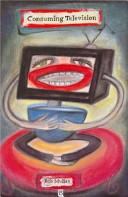 Consuming Television