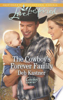The Cowboy s Forever Family