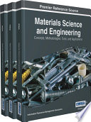 Materials Science and Engineering  Concepts  Methodologies  Tools  and Applications