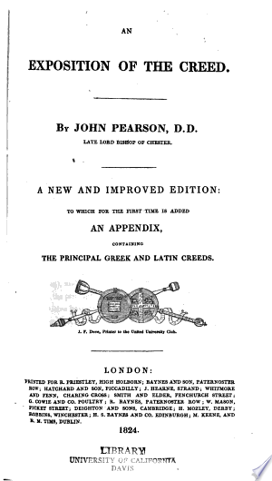 An exposition of the creed: A new and improved ed., to which for the first time is added an appendix containing the principal Greek and Latin creeds