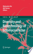 Diversity and Biotechnology of Ectomycorrhizae