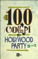 Hollywood party  I migliori 100 film italiani