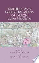 Dialogue as a Collective Means of Design Conversation