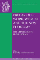 Precarious Work  Women and the New Economy