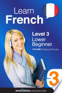Learn French   Level 3  Lower Beginner  Enhanced Version