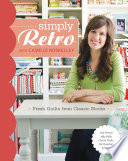 Simply Retro with Camille Roskelley