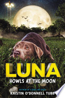 Luna Howls at the Moon Book PDF