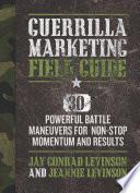 Guerrilla Marketing Field Guide