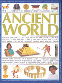 The Illustrated Children s Encyclopedia of the Ancient World