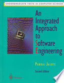 An Integrated Approach to Software Engineering