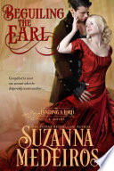 Beguiling the Earl  Historical Romance