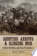Shooting Arrows and Slinging Mud