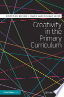 Creativity in the Primary Curriculum