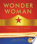 Wonder Woman Ambassador Of Truth