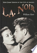L.A. Noir For Both Economic And Aesthetic Reasons The