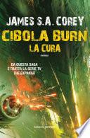 Cibola Burn  La cura