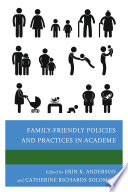 Family Friendly Policies and Practices in Academe