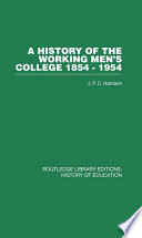 A History of the Working Men s College