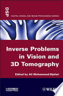 Inverse Problems In Vision And 3d Tomography book