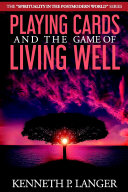 Book Playing Cards and the Game of Living Well