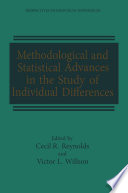 Methodological And Statistical Advances In The Study Of Individual Differences