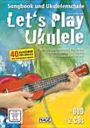 Let s Play Ukulele mit 2 CDs   DVD