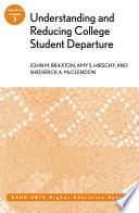 Understanding and Reducing College Student Departure