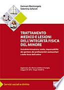 Trattamento medico e lesioni dell integrit   fisica del minore
