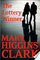 The Lottery Winner : returns in these dazzling, intertwined tales of sleuthing...