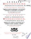 Le Grand Dictionnaire fran  ois et flamand compos   sur le mod  le des Dictionaires de Richelet     Revu et augment