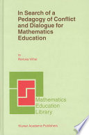 In Search Of A Pedagogy Of Conflict And Dialogue For Mathematics Education book
