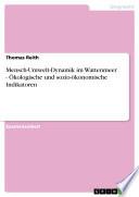 Mensch-Umwelt-Dynamik im Wattenmeer - Ökologische und sozio-ökonomische Indikatoren